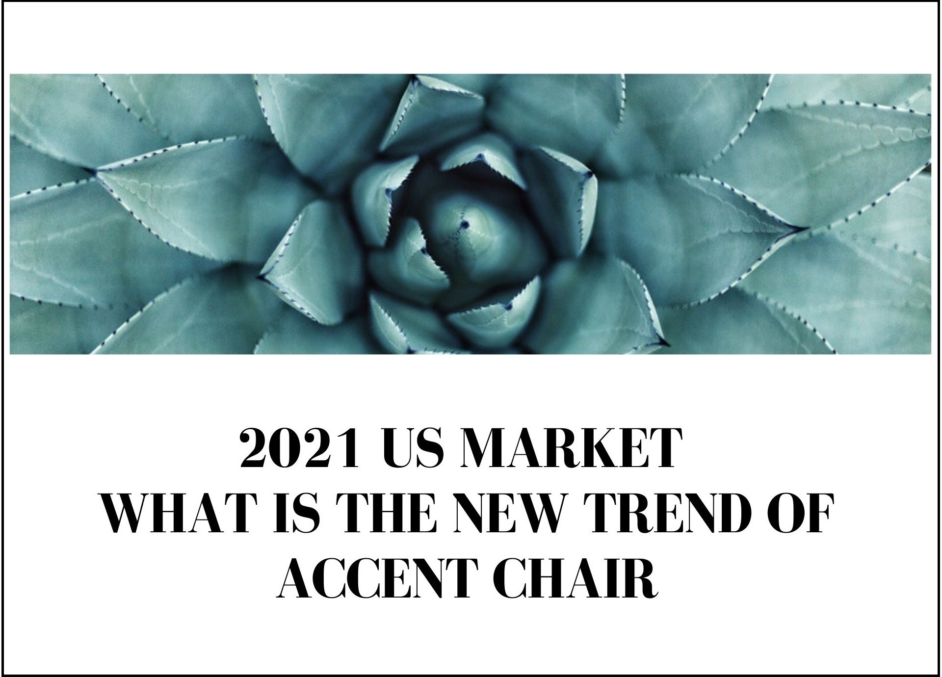 What is the new trend of accent chair in 2021 US market?