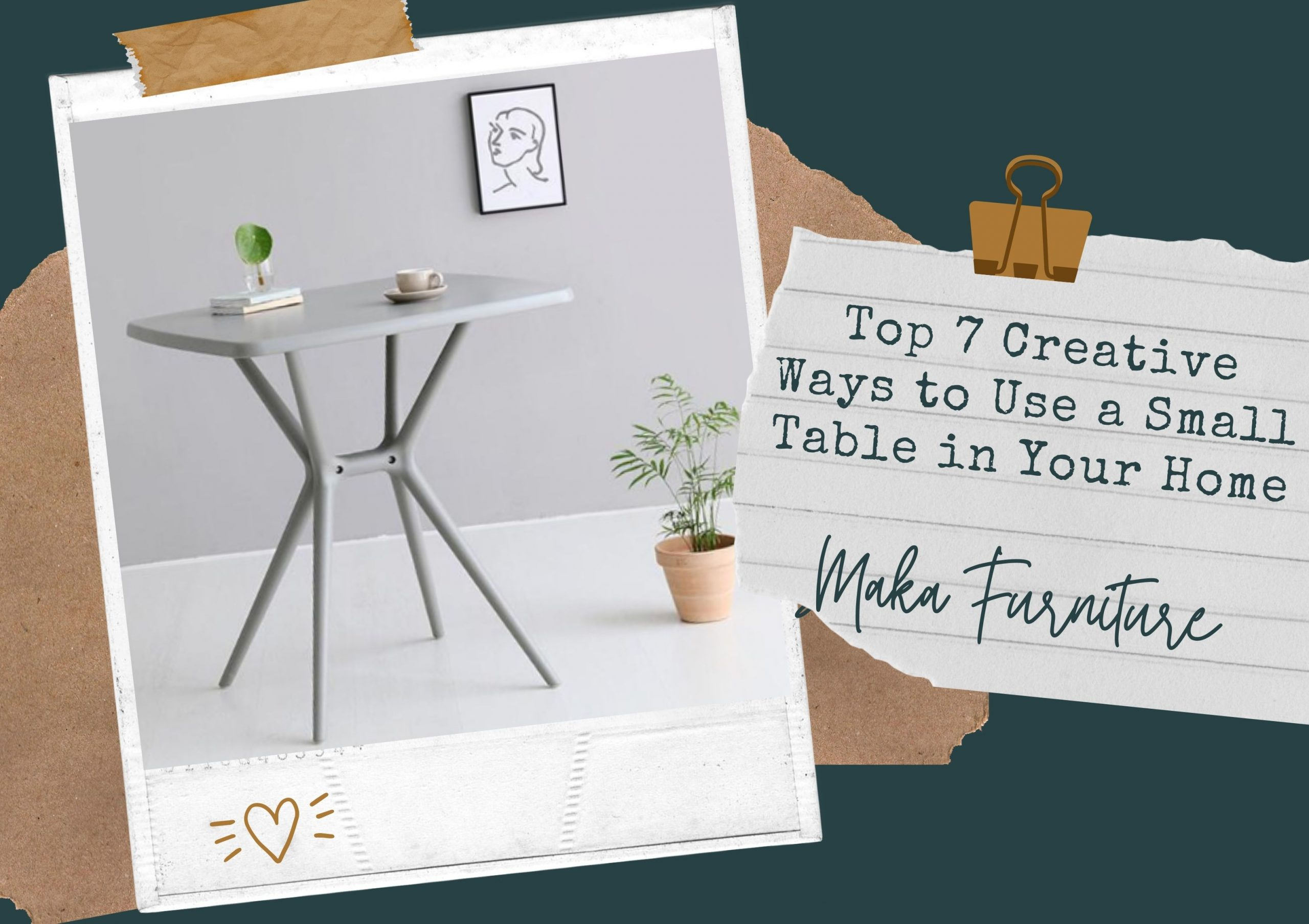 Top 7 Creative Ways to Use a Small Table in Your Home scaled