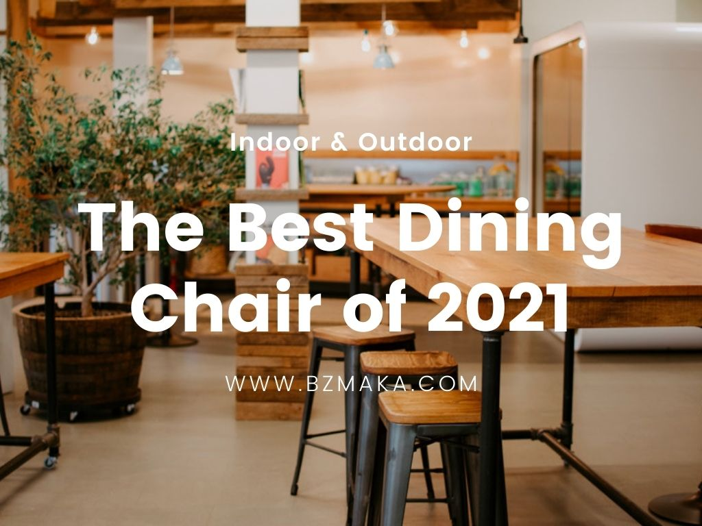 The Best Dining Chair of 2021 1